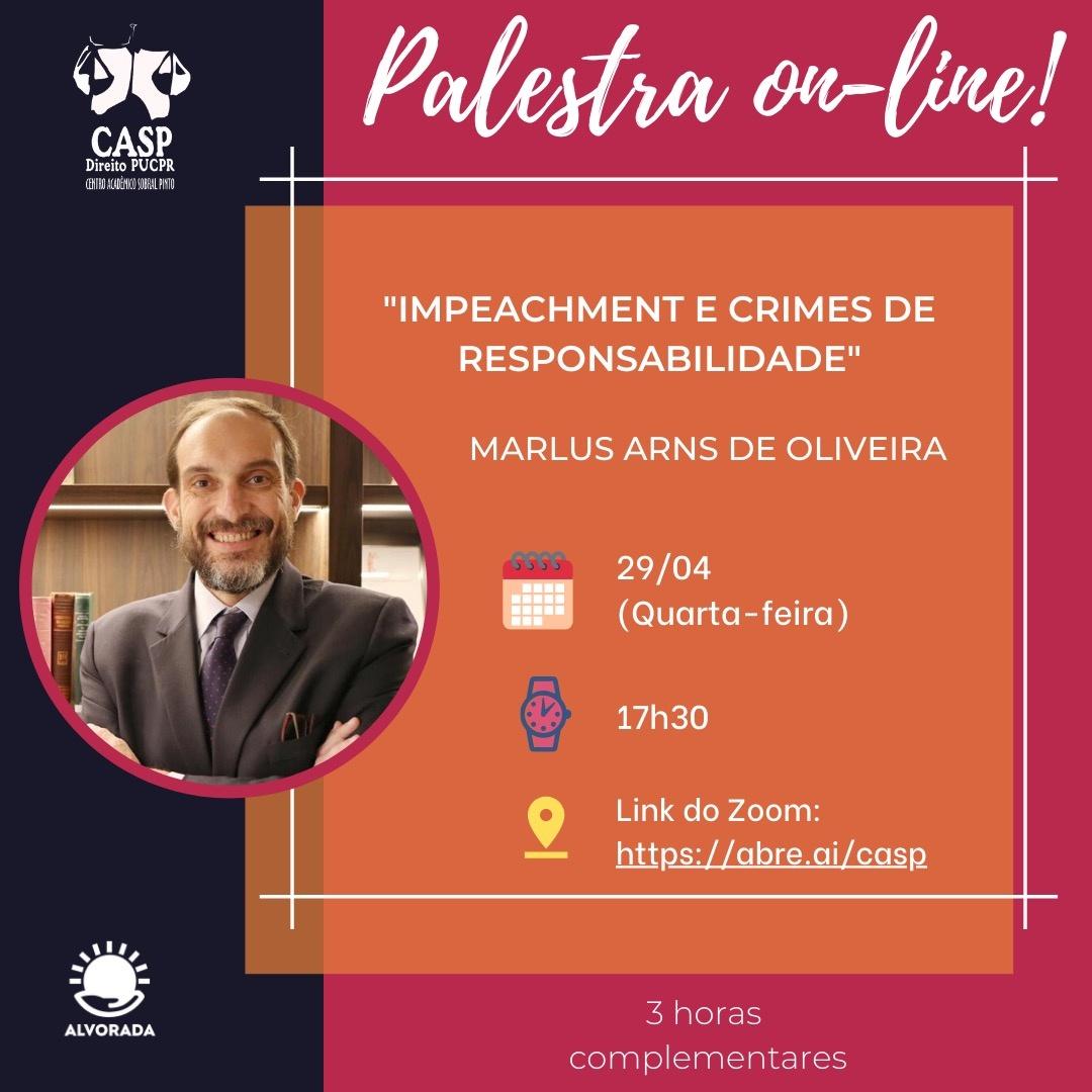 """Marlus Arns de Oliveira fala sobre """"Impeachment e crimes de responsabilidade"""" em palestra on-line"""