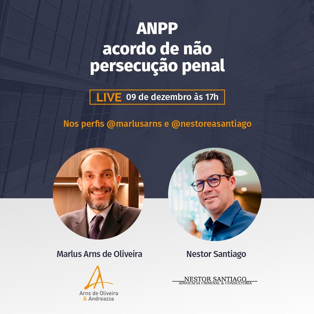 LIVE Acordo de Não Persecução Penal, dia 09/12